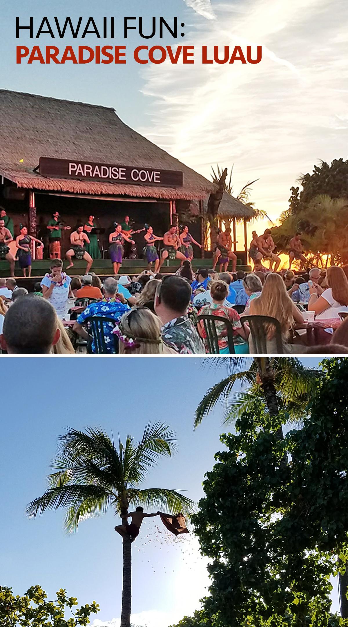 Hawaii Fun: Paradise Cove Luau
