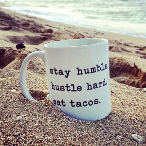 humble-hustle-tacos-mug