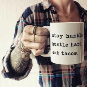 Aloha Lovely Humble Hustle Tacos Mug
